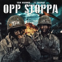 Opp Stoppa (feat. 21 Savage) download mp3