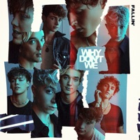 Fallin' by Why Don't We MP3 Download