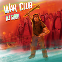 Download War Club by DJ Shub album