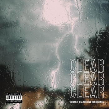 CLEAR - EP by Summer Walker album download