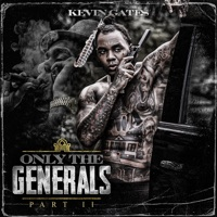 Download Only the Generals, Pt. II by Kevin Gates