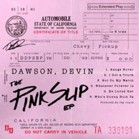 Download The Pink Slip - EP by Devin Dawson