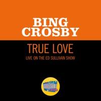 True Love (Live On The Ed Sullivan Show, November 11, 1956) - Single album download