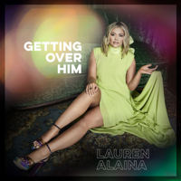 Download Getting Over Him - EP by Lauren Alaina album