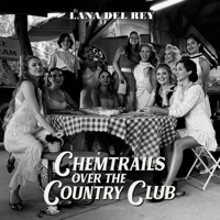Download Chemtrails Over the Country Club by Lana Del Rey album