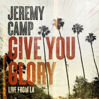 Give You Glory (Live From LA) - Single album download