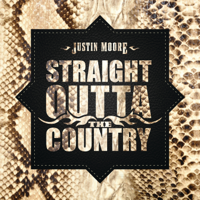 Download Straight Outta The Country by Justin Moore album