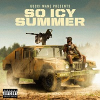 Gucci Mane Presents: So Icy Summer download
