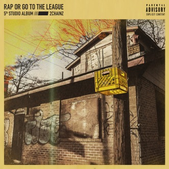 Rap or Go to the League by 2 Chainz album download