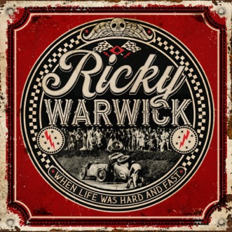 When Life Was Hard & Fast by Ricky Warwick album download