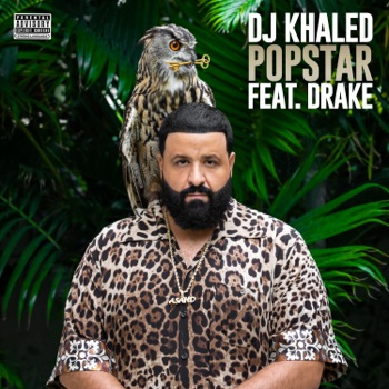 Download POPSTAR (feat. Drake) DJ Khaled MP3
