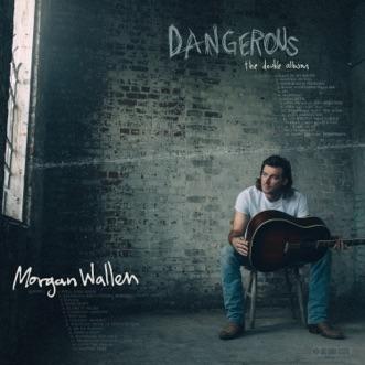 Dangerous: The Double Album by Morgan Wallen album download