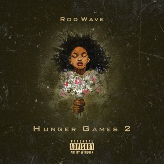 Hunger Games 2 by Rod Wave album download