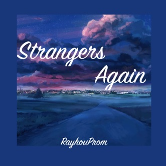 Strangers Again (feat. P!nk) - Single by RayhouProm album download