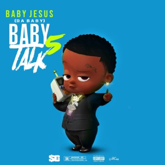 Baby Talk 5 by DaBaby album download