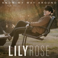 Know My Way Around by Lily Rose MP3 Download