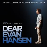 Download Dear Evan Hansen (Original Motion Picture Soundtrack) by Ben Platt, SZA, Sam Smith & Benj Pasek & Justin Paul