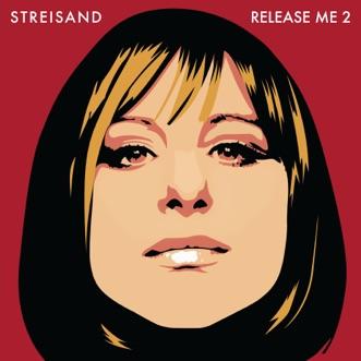 Release Me 2 by Barbra Streisand album download