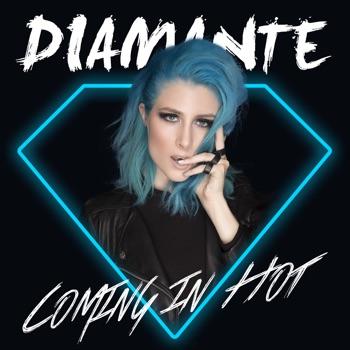 Download Coming In Hot Diamante MP3