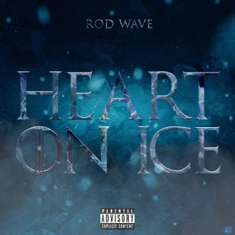 Download Heart on Ice Rod Wave MP3