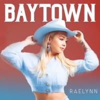 Download Baytown - RaeLynn
