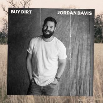 Download Buy Dirt (feat. Luke Bryan) Jordan Davis MP3