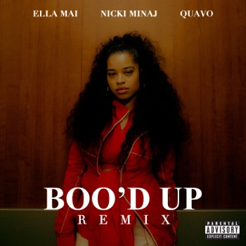 Boo'd Up (Remix) - Single by Ella Mai, Nicki Minaj & Quavo album download
