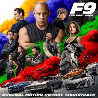 F9: The Fast Saga (Original Motion Picture Soundtrack) by Various Artists album download