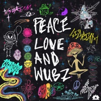 Download Peace Love & Wubz - LSDREAM