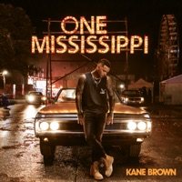 One Mississippi by Kane Brown MP3 Download