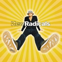 You Get What You Give - New Radicals MP3 Download