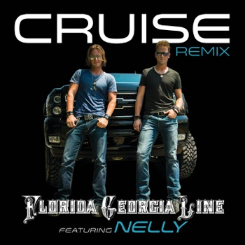 Download Cruise (Remix) [feat. Nelly] Florida Georgia Line MP3