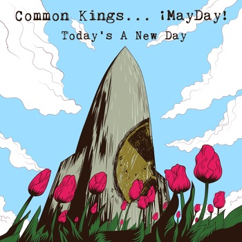 Today's a New Day (feat. ¡MAYDAY!) - Single by Common Kings album download