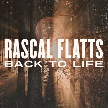 Download Back to Life Rascal Flatts MP3