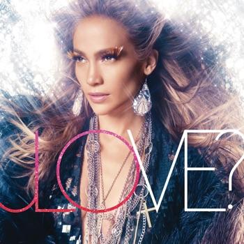 LOVE? (Bonus Version) by Jennifer Lopez album download