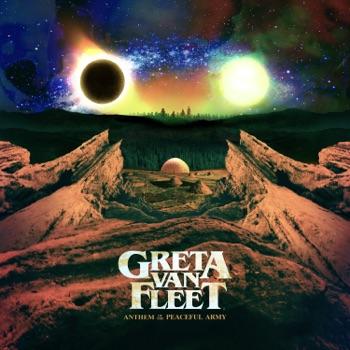 Anthem of the Peaceful Army by Greta Van Fleet album download