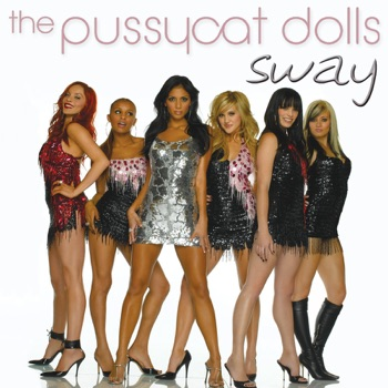 Sway (Alternative Version) - Single by The Pussycat Dolls album download