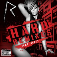 Hard (The Remixes) [feat. Jeezy] album download