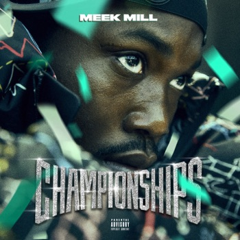 Championships by Meek Mill album download