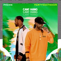Can't Hang (feat. PARTYNEXTDOOR) mp3 download