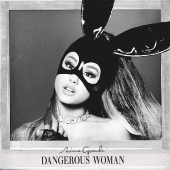 Download Dangerous Woman Ariana Grande MP3
