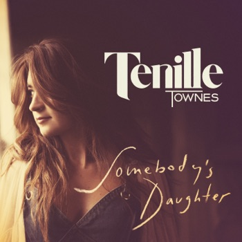 Download Somebody's Daughter Tenille Townes MP3