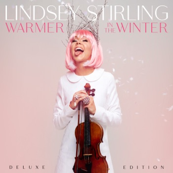 Warmer In The Winter (Deluxe Edition) by Lindsey Stirling album download