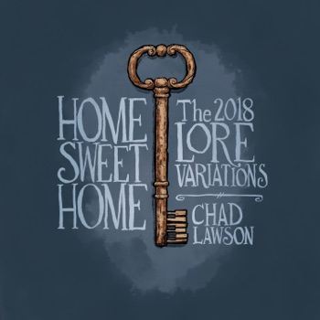 Home Sweet Home: The 2018 Lore Variations by Chad Lawson album download