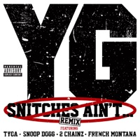 Snitches Ain't (Remix) [feat. Tyga, Snoop Dogg, 2 Chainz & French Montana] mp3 download