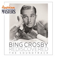 Bing Crosby Rediscovered: The Soundtrack (American Masters) album download