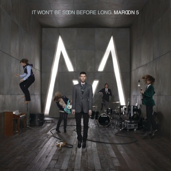 It Won't Be Soon Before Long by Maroon 5 album download