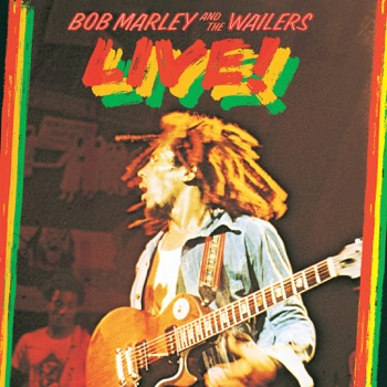 Live! (Remastered) by Bob Marley & The Wailers album download