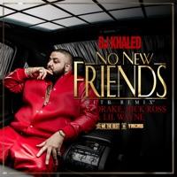 No New Friends (feat. Drake, Rick Ross & Lil Wayne) [SFTB Remix] mp3 download