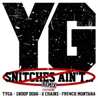Snitches Ain't... (Remix) [feat. Tyga, Snoop Dogg, 2 Chainz & French Montana] - Single album download